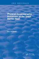 Physical Oceanographic Processes of the Great Barrier Reef