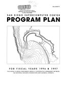 San Diego Supercomputer Center Program Plan for Fiscal Years