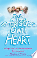 To Be a Teen After God s Own Heart