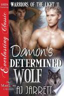 Damon s Determined Wolf  Warriors of the Light 11