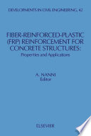 Fiber Reinforced Plastic  FRP  Reinforcement for Concrete Structures Book