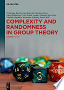 Complexity And Randomness In Group Theory