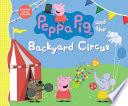 Peppa Pig and the Backyard Circus