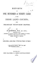 Reports of One Hundred   Ninety Cases in the Irish Land Courts