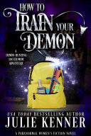 How to Train Your Demon