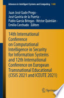 14th International Conference on Computational Intelligence in Security for Information Systems and 12th International Conference on European Transnational Educational (CISIS 2021 and ICEUTE 2021)