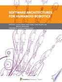 Software Architectures for Humanoid Robotics