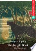 The Jungle Book (English French Edition illustrated)  : Le Livre de la jungle (Anglais Français édition illustré)