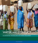 Water and Conflict: Incorporating Peacebuilding Into Water Development
