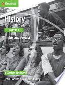 Books - History For The Ib Diploma: Paper 1: Rights And Protest | ISBN 9781107556386