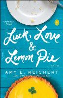 Luck, Love & Lemon Pie Book Cover
