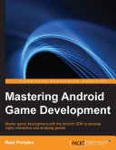 Mastering Android Game Development