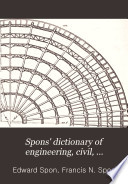 Spons  Dictionary of Engineering  Civil  Mechanical  Military  and Naval