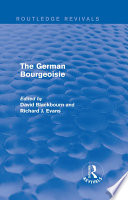 The German Bourgeoisie Routledge Revivals
