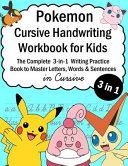 Pokemon Cursive Handwriting Workbook for Kids