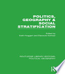 Politics  Geography and Social Stratification