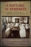 A Rhetoric of Remnants