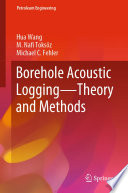 Borehole Acoustic Logging – Theory and Methods