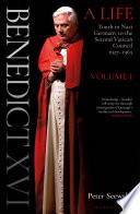 Benedict Xvi A Life