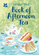 The National Trust Book of Afternoon Tea Book