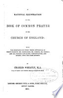 A Rational Illustration of the Book of Common Prayer of the Church of England