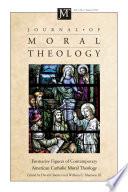 Journal Of Moral Theology Volume 1 Number 1 Book PDF