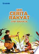 Seri Cerita Rakyat Dwi Bahasa