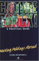 Culture Shock! Working Holidays Abroad