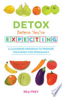 Detox Before You re Expecting Book