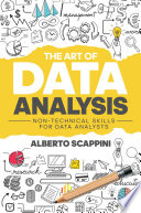 The Art Of Data Analysis Non Technical Skills For Data Analysts