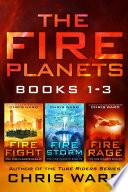 The Fire Planets Saga Books 1 3 Book