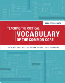 Teaching the Critical Vocabulary of the Common Core