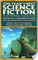 The Year s Best Science Fiction  Eighth Annual Collection
