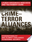 Crime terror Alliances and the State