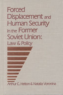 Forced Displacement and Human Security in the Former Soviet Union Book