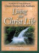 Living the Christ Life Pdf/ePub eBook