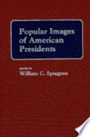 Popular Images of American Presidents
