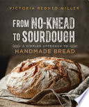 From No Knead to Sourdough