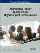 Appreciative Inquiry Approaches to Organizational Transformation