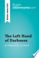 The Left Hand of Darkness by Ursula K  Le Guin  Book Analysis  Book