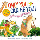 Only You Can Be You for Little Ones Book