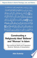 Constructing a Religiously Ideal   Believer   and   Woman   in Islam Book