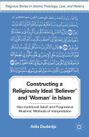 Pdf Constructing a Religiously Ideal ',Believer', and ',Woman', in Islam Telecharger