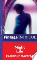 Night Life  Mills   Boon Intrigue   Bombshell  Book 13