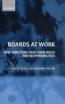 Boards at Work : How Directors View their Roles and Responsibilities