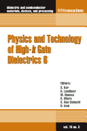 Physics and Technology of High-k Gate Dielectrics 6