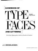 Handbook of Type Faces and Lettering for Artists  Typographers  Letterers  Teachers   Students