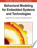 Behavioral Modeling for Embedded Systems and Technologies  Applications for Design and Implementation Book