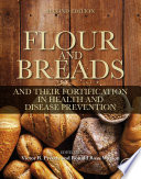 """Flour and Breads and Their Fortification in Health and Disease Prevention"" by Victor R. Preedy, Ronald Ross Watson"