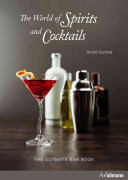 The World of Spirits and Cocktails Book